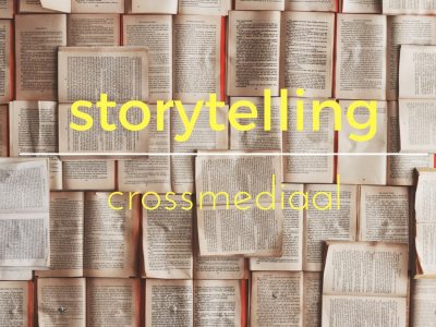 storytelling crossmediaal