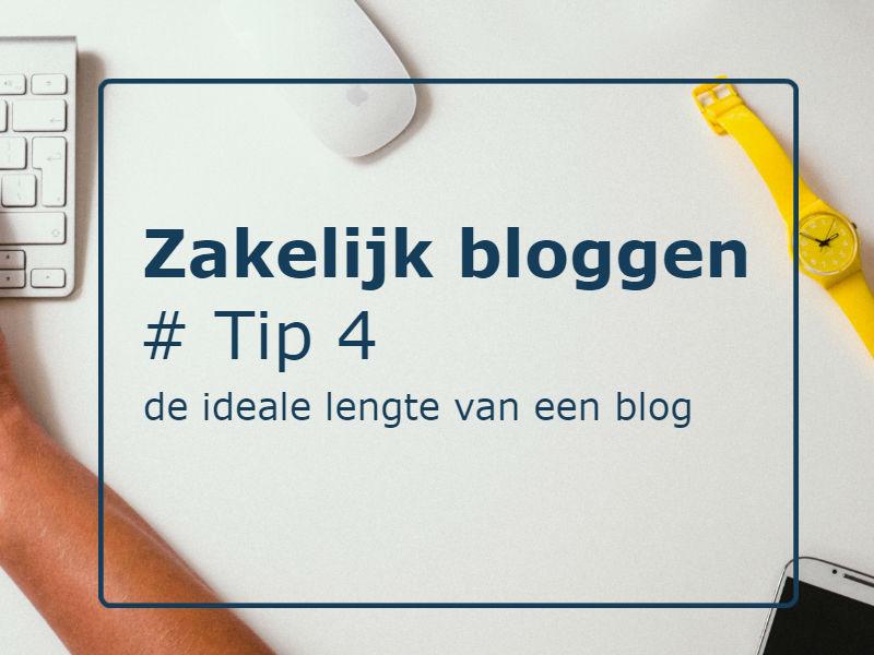 Zakelijk bloggen | Tip 4: De ideale lengte van een blogartikel